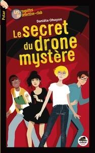 """Afficher """"Le secret du drone mystère"""""""