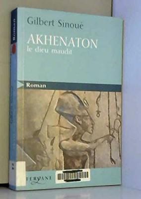 """Afficher """"Akhenaton"""""""
