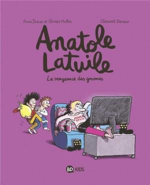 """Afficher """"Anatole Latuile n° 12 La vengeance des gnomes"""""""