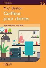 vignette de 'Agatha Raisin enquête n° 8<br /> Coiffeur pour dames (M.C. Beaton)'