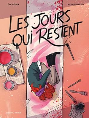 vignette de 'Les jours qui restent (Éric Dérian)'