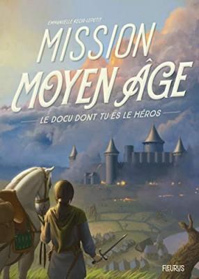 """Afficher """"Mission Moyen Âge"""""""