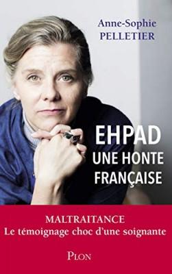 """Afficher """"EHPAD, une honte française"""""""