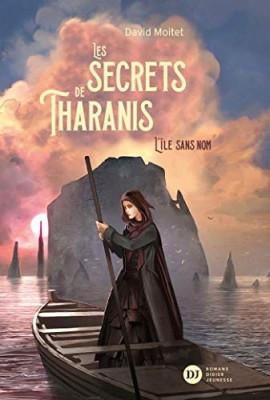 """Afficher """"Les secrets de Tharanis n° 1 L'île sans nom"""""""