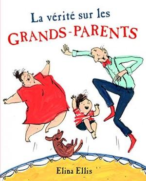 """Afficher """"La vérité sur les grands-parents"""""""