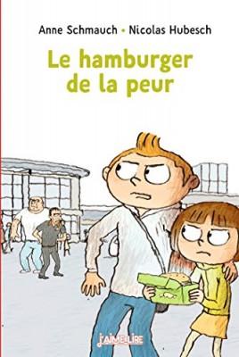 """Afficher """"Hamburger de la peur (Le)"""""""