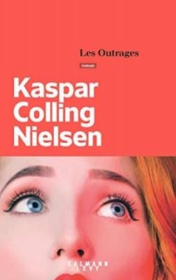 vignette de 'Les outrages (Colling Nielsen, Kaspar)'