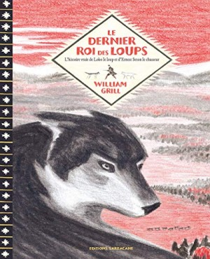 """Afficher """"Le dernier roi des loups"""""""