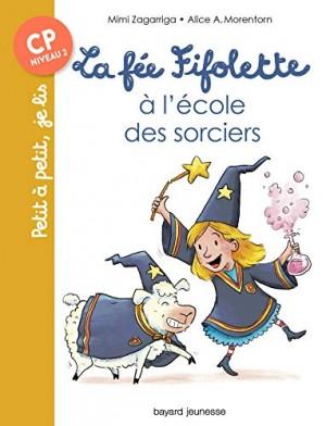 """Afficher """"La Fée Fifolette à l'école des sorciers"""""""