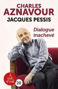 """Afficher """"Dialogue inachevé"""""""