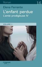 """Afficher """"Amie prodigieuse (L') n° 7 Enfant perdue (L'), vol.2"""""""