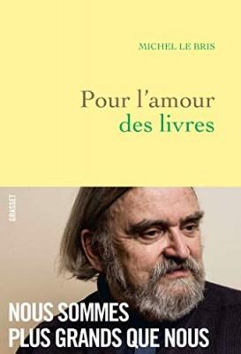 Pour l'amour des livres, Michel Le Bris