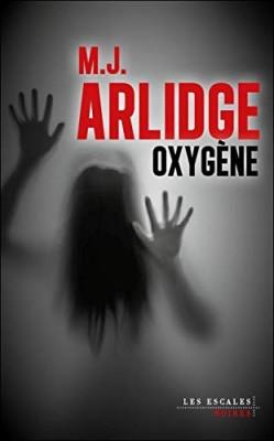 vignette de 'Oxygène (M.J. Arlidge)'