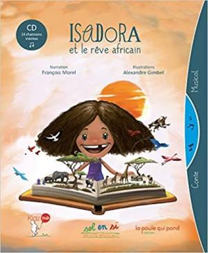 """Afficher """"Isadora et le rêve africain"""""""
