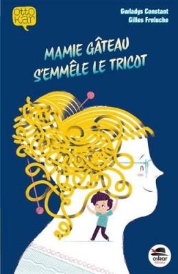 """Afficher """"Mamie Gâteau s'emmêle le tricot"""""""