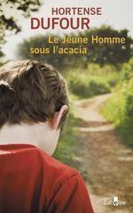 vignette de 'Le jeune homme sous l'acacia (Hortense Dufour)'