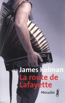 vignette de 'La Route de Lafayette (James KELMAN)'