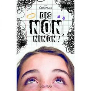 "Afficher ""Dis-non, Ninon !"""