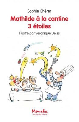 """Afficher """"Mathilde à la cantine 3 étoiles"""""""
