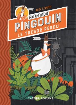 """Afficher """"Monsieur Pingouin. Le trésor perdu"""""""