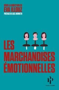 """Afficher """"Les Marchandises émotionnelles"""""""