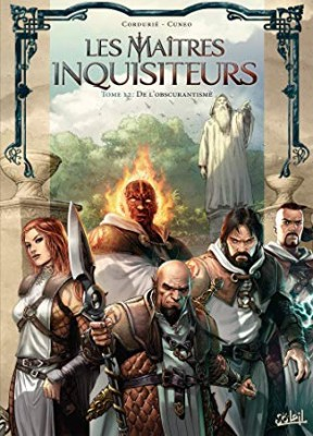 Les maîtres inquisiteurs n° 12<br /> De l'obscurantisme