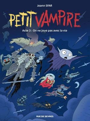 Petit Vampire n° 3<br /> On ne joue pas avec la vie