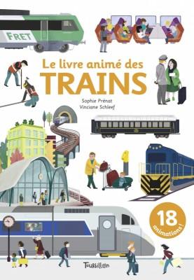 """Afficher """"Le livre animé des trains"""""""