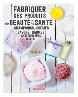 """Afficher """"Fabriquer ses produits de beauté & santé"""""""