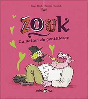 """Afficher """"Zouk n° 19 La potion de gentillesse"""""""