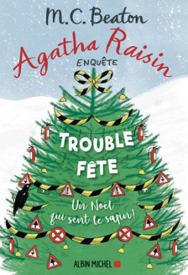 """Afficher """"Agatha Raisin enquête n° 21 Trouble-fête"""""""