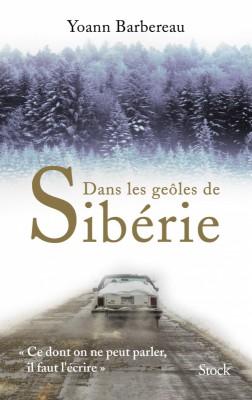 """Afficher """"Dans les geôles de Sibérie"""""""