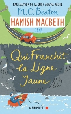 "Afficher ""Hamish Macbeth n° 5Qui franchit la ligne jaune"""