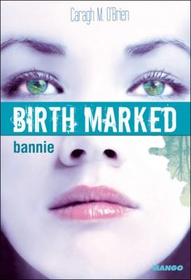"""Afficher """"Birth marked n° 2 Bannie"""""""