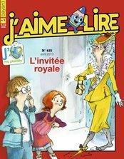 J'aime lire n° 435<br /> L'Invitée royale (avril 2013)