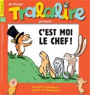 Tralalire / Mes premières belles histoires n° 207 C'EST MOI LE CHEF !