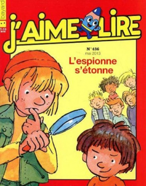 """Afficher """"J'aime lire n° 436<br /> L'espionne s'étonne (mai 2013)"""""""