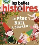 """Afficher """"Les Belles histoires n° 540 Les Belles histoires - décembre 2017"""""""