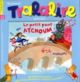 """Afficher """"Tralalire n° 206<br /> Le petit pont Atchoum"""""""