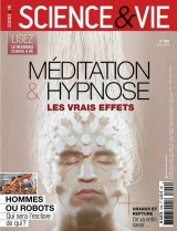 """Afficher """"Science & vie n° 1206<br /> Méditation & hypnose : les vrais effets - mars 2018"""""""