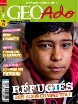"""Afficher """"Géo Ado n° 182 avril 2018 - Réfugiés - Des ados comme toi !"""""""