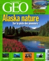 "Afficher ""Géo n° 330<br /> Alaska nature (août 2006)"""