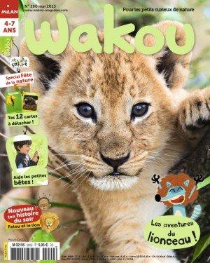 Wakou n° 290<br /> Les Aventures du lionceau ! (mai 2013)