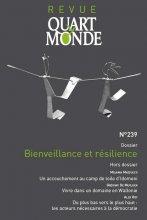 """Afficher """"Revue Quart Monde n° 239<br /> Bienveillance et résilience"""""""