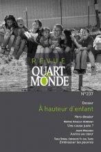 """Afficher """"Revue Quart Monde n° 237<br /> À hauteur d'enfant"""""""