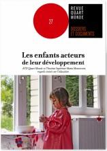 """Afficher """"Dossiers et documents de la revue Quart Monde n° 27 Les enfants acteurs de leur développement"""""""