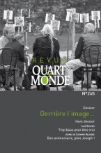"""Afficher """"Revue Quart Monde n° 245 Derrière l'image…"""""""