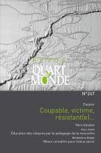"""Afficher """"Revue Quart Monde n° 247 Coupable, victime, résistant(e)…"""""""