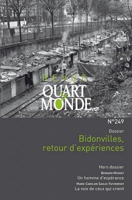 """Afficher """"Revue Quart Monde n° 249 Bidonvilles, retour d'expériences"""""""