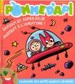 """Afficher """"Pomme d'api n° 565<br /> Samsam et SuperJulie partent à l'aventure ! (mars 2013)"""""""